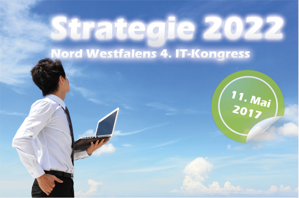 "4. IT-Kongress ""Strategie 2022"" in Münster"